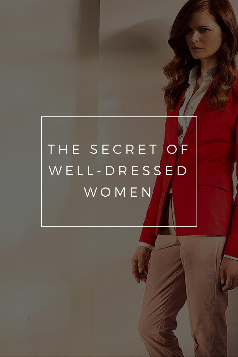 The secret of well-dressed women